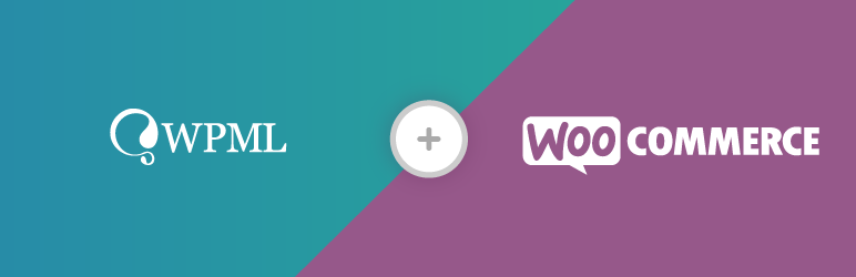 WooCommerce Multilingual - run WooCommerce with WPML
