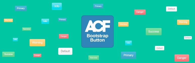 Advanced Custom Fields: Bootstrap Button