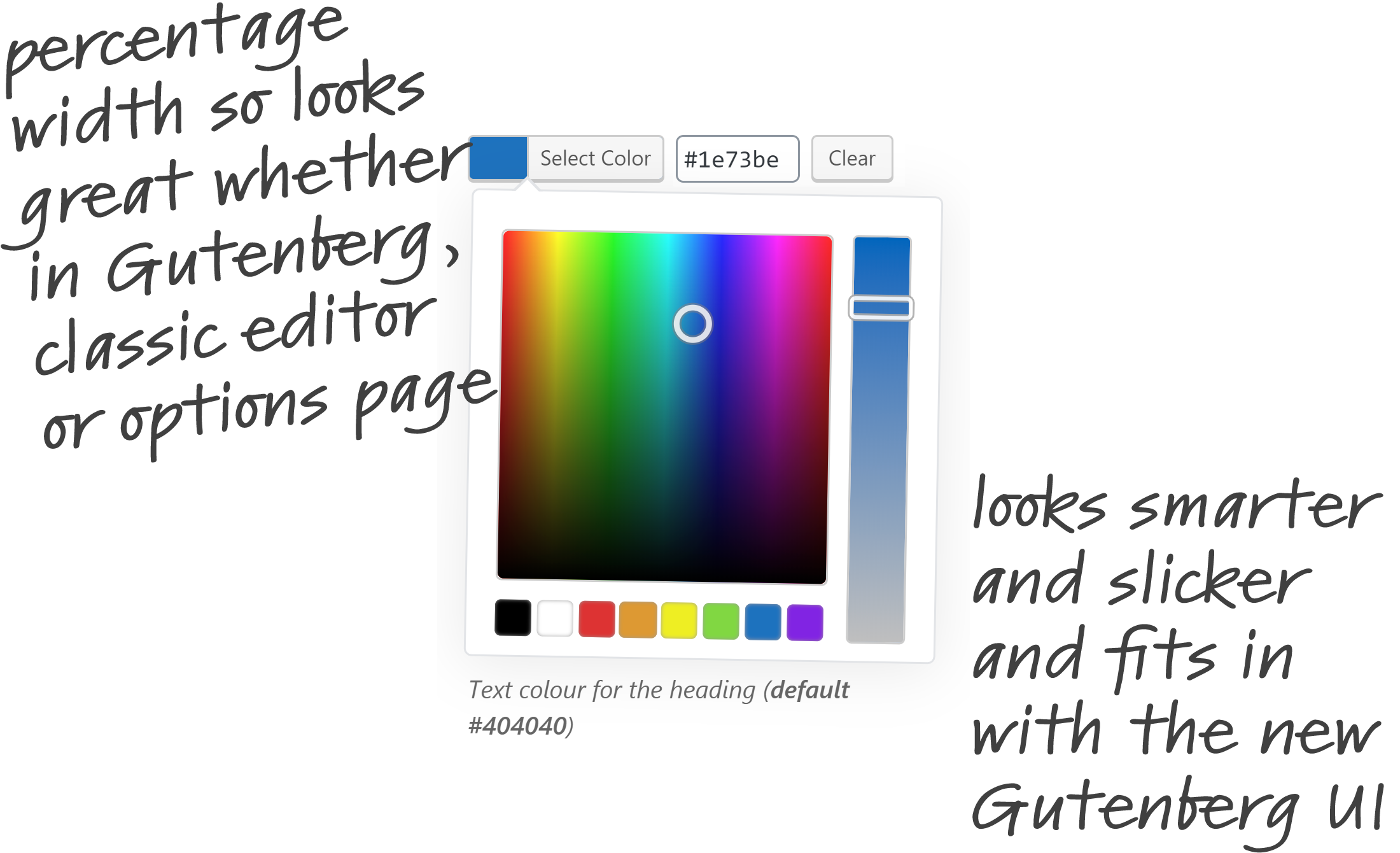 The Color Picker field - looking smarter, slicker and fits perfectly with the new Gutenberg UI