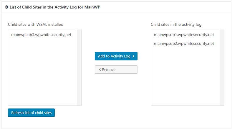 You can add more child sites or remove any from the central activity log in the MainWP dashboard at any time from the extension's settings.