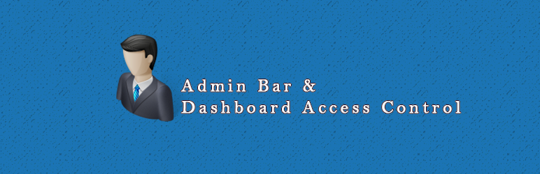 Admin Bar & Dashboard Access Control