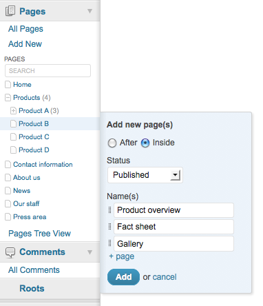 Quickly add single or multiple pages. Great for setting up the structure for a new site.