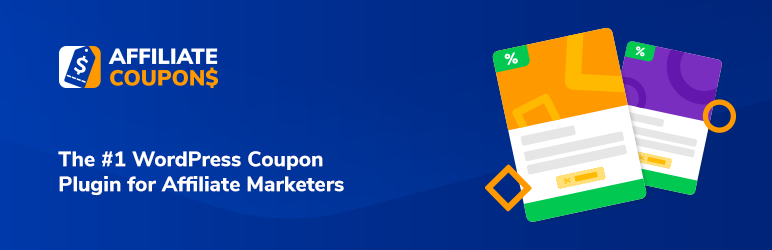 Affiliate Coupons – The #1 WordPress Coupon Plugin for Affiliate Marketers