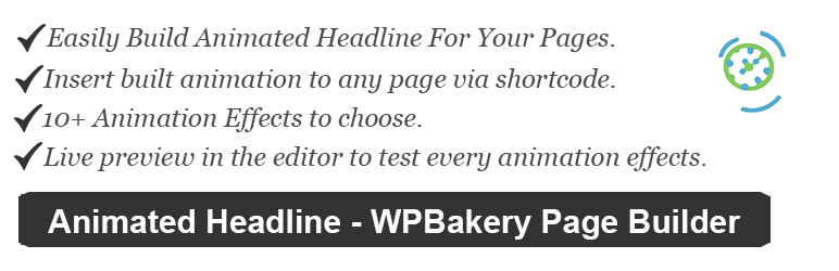 Animated Headline – Visual Composer (WPBakery Page Builder)