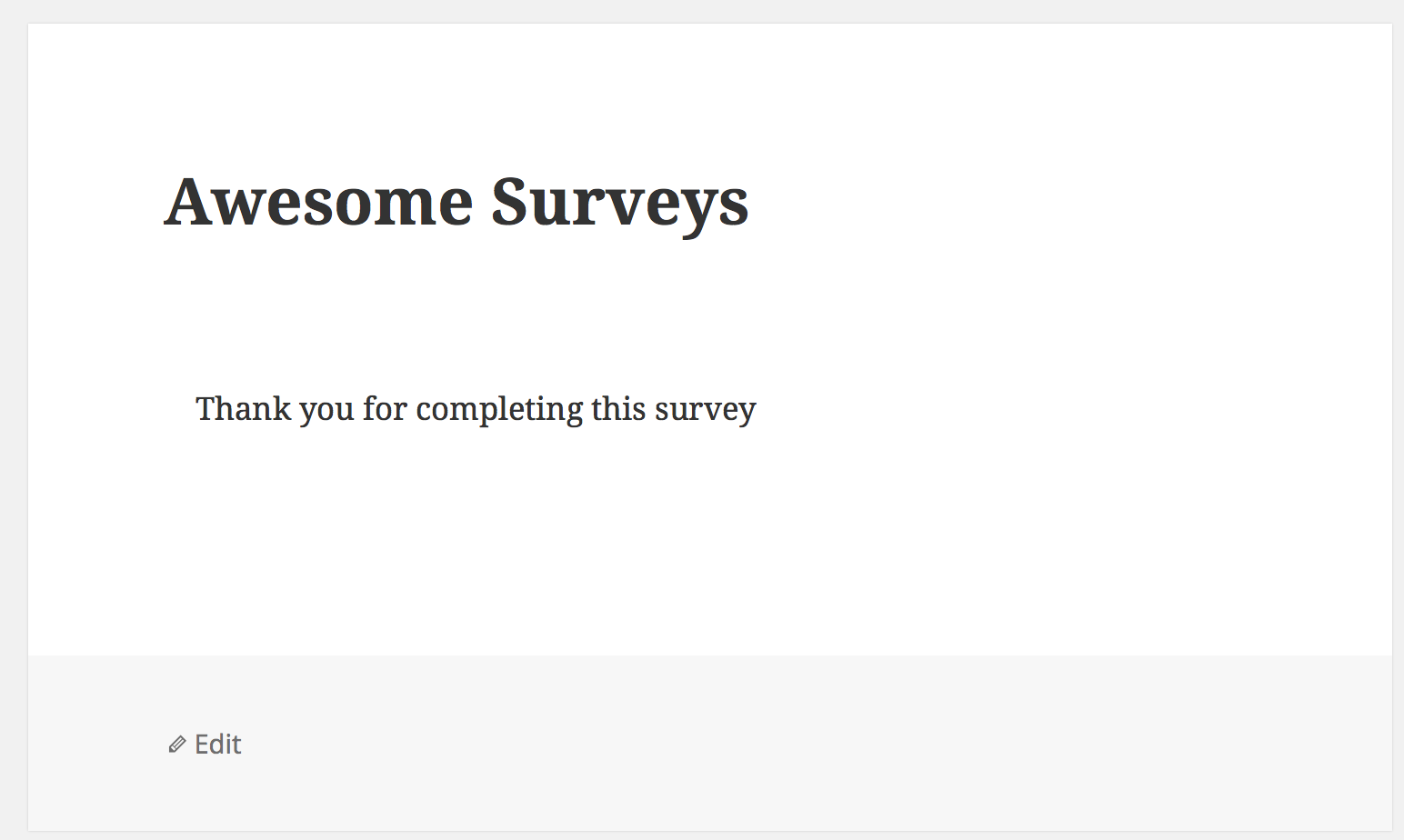 The thank you message displayed after the survey has been submitted