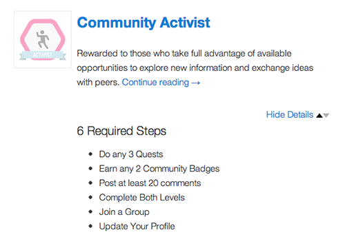 <p>Combine BadgeOS Community Add-On actions with any other BadgeOS assessment requirements to customize the required steps for any badge or achievement.</p>