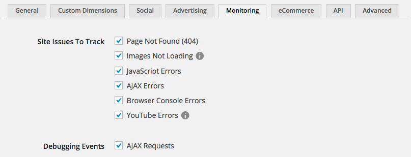 Issue monitoring settings allow you to utilize your Google Analytics account to keep on top of client-side issues with your site.
