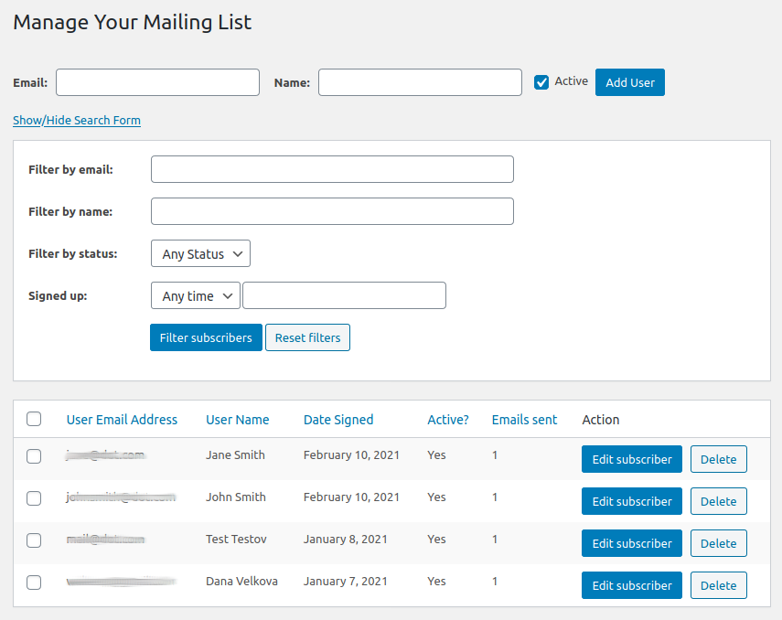 Manage your mailing list, add/edit/delete subscribers