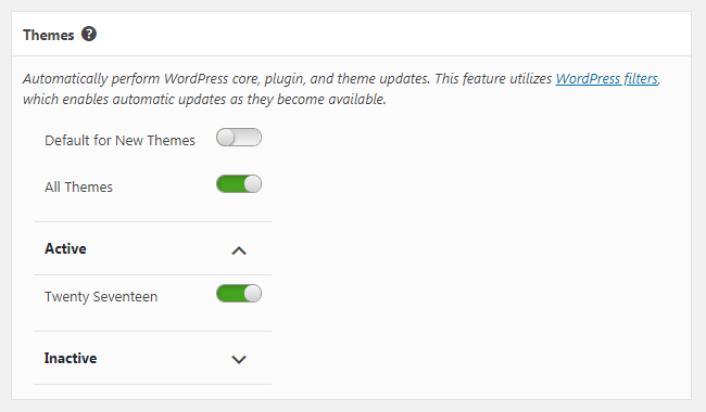 Select which of your themes to have automatically updated when updates are available.