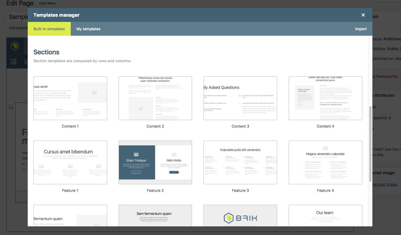 The Templates Manager, from which you'll be able to save your templates and re-use them in your pages.