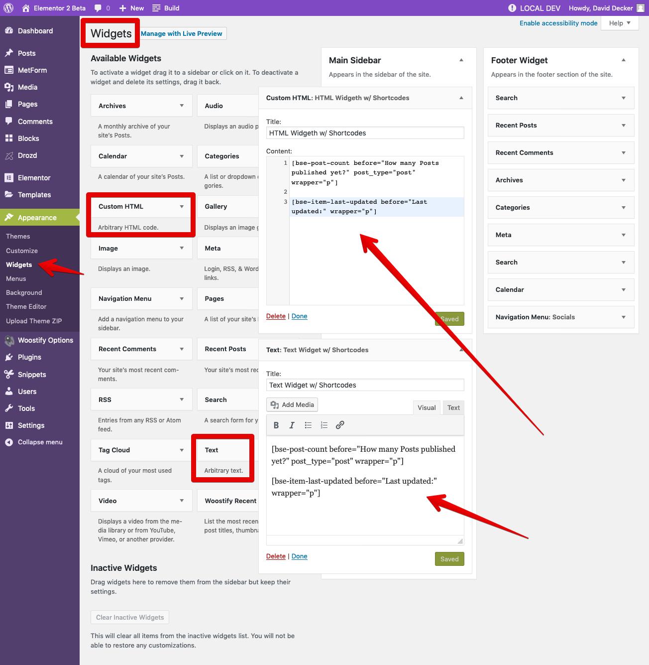 <p>Insert a Shortcode into Text Widget or Custom HTML Widget</p>