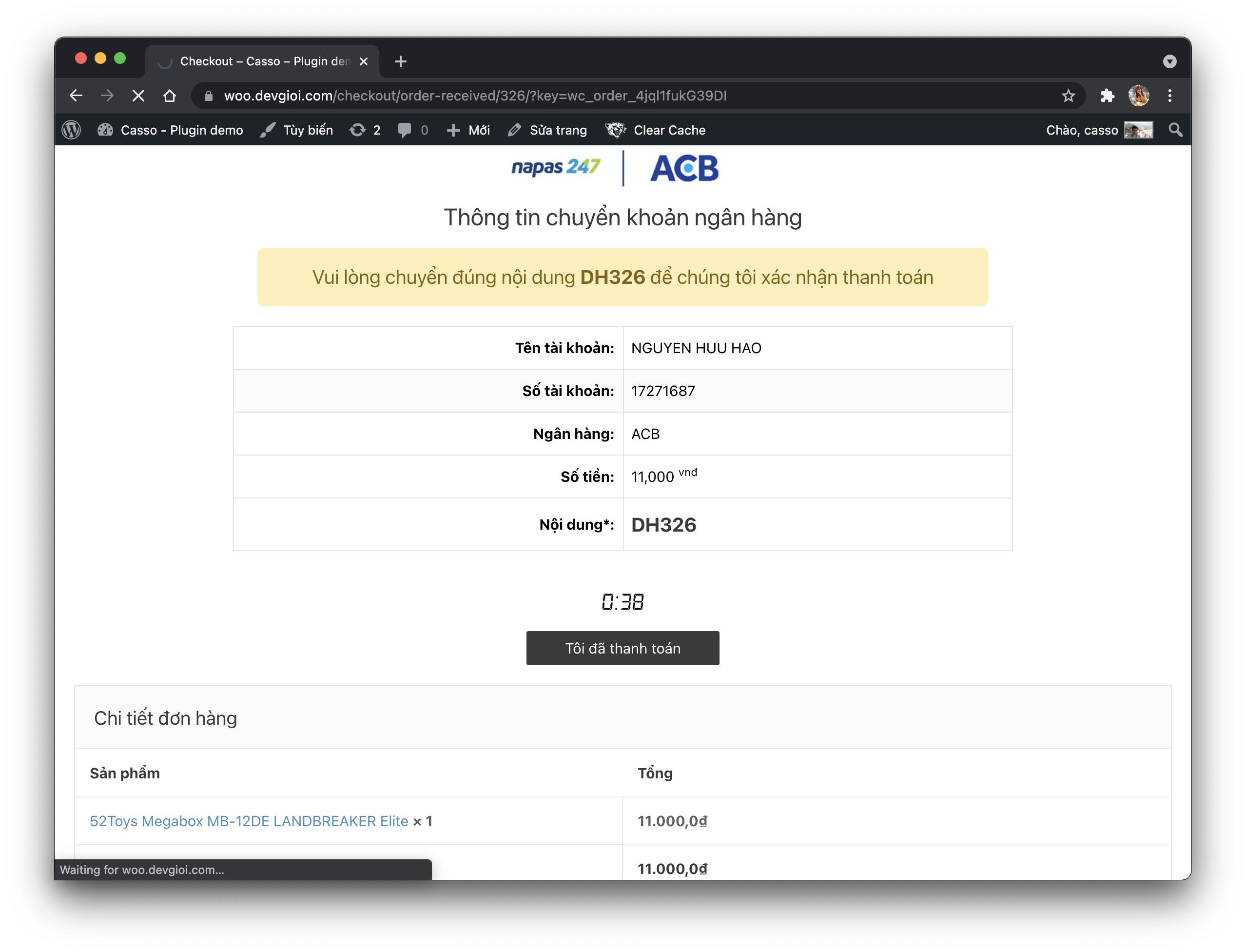 Sau khi chọn tôi đã thanh toán khách hàng sẽ đợi 60s để hệ thống xác nhận thanh toán và chuyển tình trạng đơn nếu nhận đủ tiền