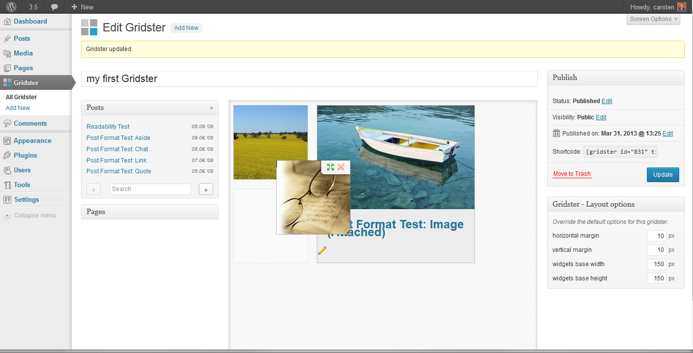 Move the Gridster-Widgets around via drag & drop. Underlying Widgets are re-layoutet on the fly. (with WordPress 3.5.1)