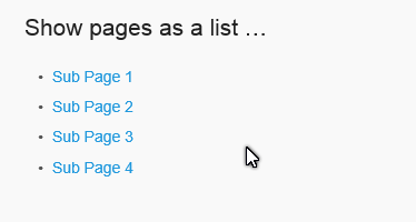 "Show child pages as a list: <code>[child_pages list=""true""]</code>"