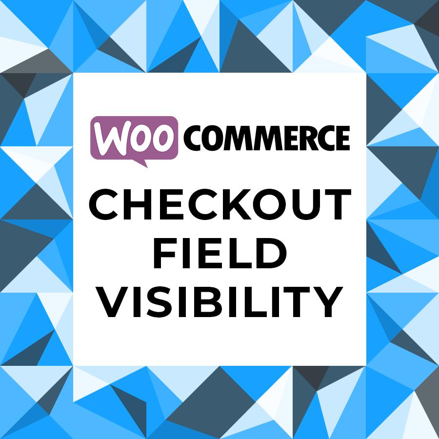 Bumber screenshot- for Checkout Field Visabilty for WooComerce <code>/assets/screenshot-1.png</code>