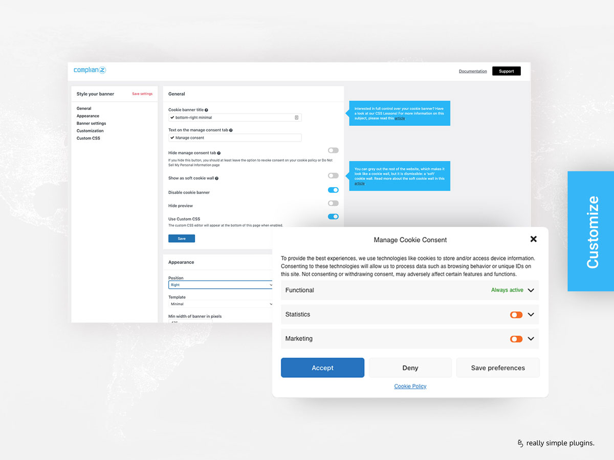 Customize your Cookie Banner: Including template styles and a range of styling options, WCAG conform. Custom CSS available for full control!
