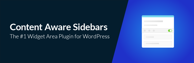 Content Aware Sidebars – Unlimited Widget Areas
