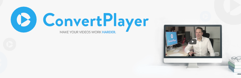 ConvertPlayer – Make Your Videos Work Harder