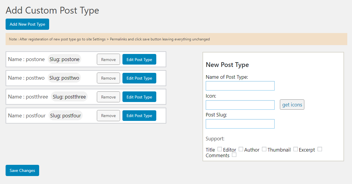This screenshot shows the main menu page where your can add new custom post type and see list of existing post types through this plugin and also remove and edit them.