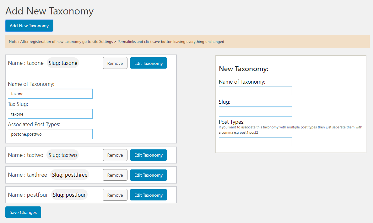 This screenshot shows the submenu page where your can add new taxonomy and see list of existing taxonomies through this plugin and also remove and edit them.
