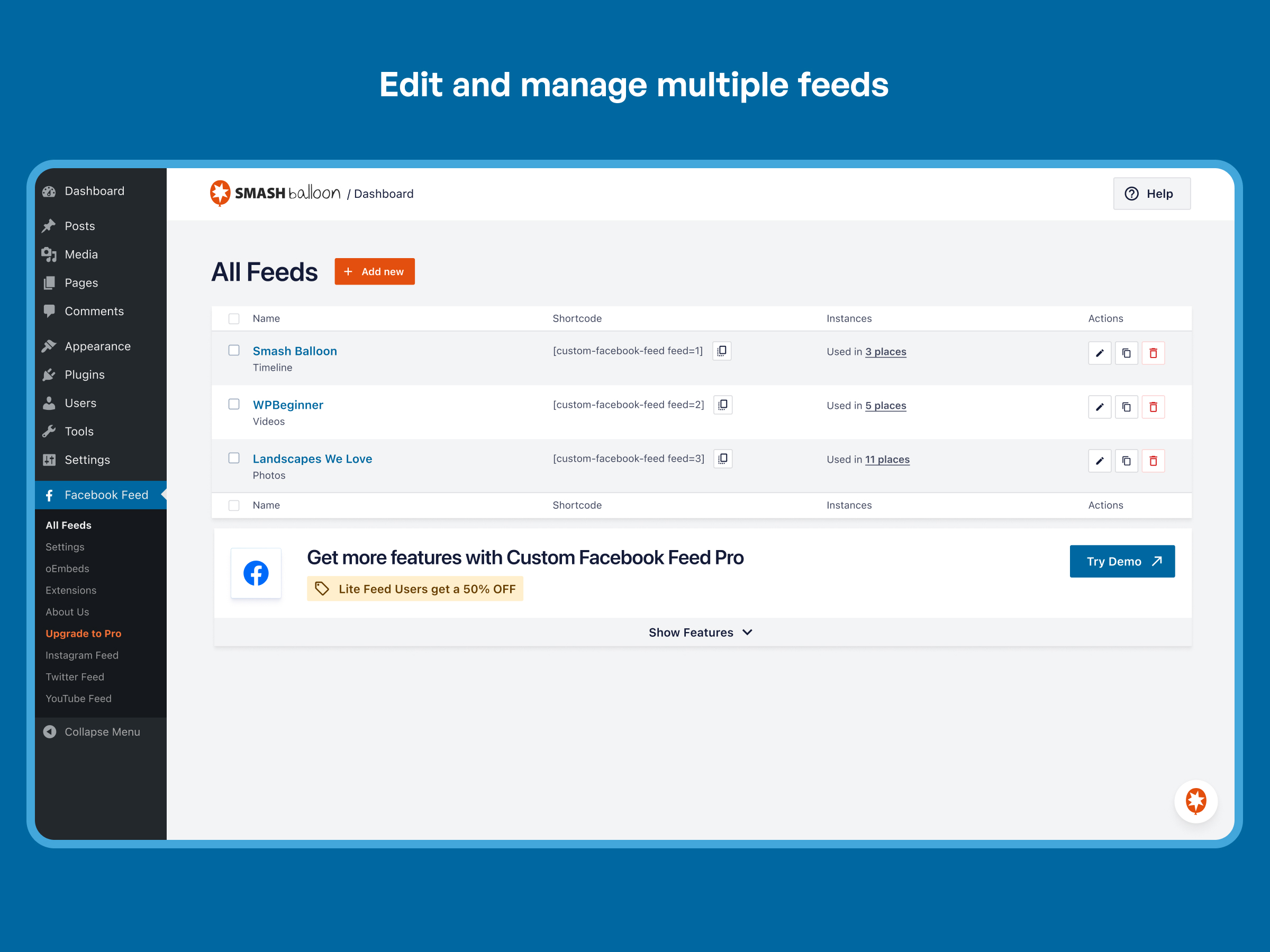 Easily manage and edit all your Facebook Feeds in one place on the All Feeds page