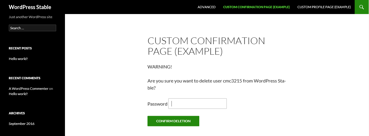Example of Shortcode Form. (Create a page like this and send users to it for delete confirmation)