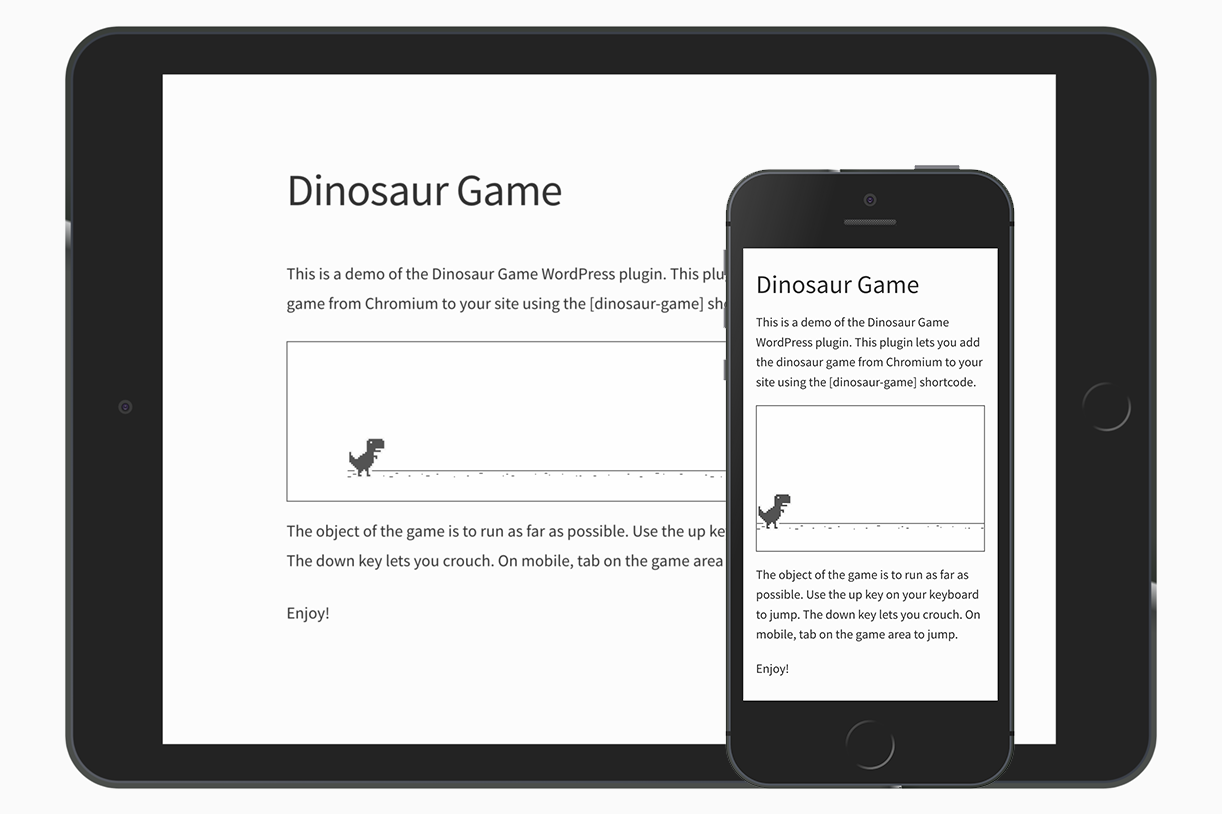 The dinosaur game works on all screen sizes.