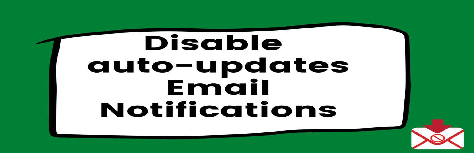 Disable auto-update Email Notifications