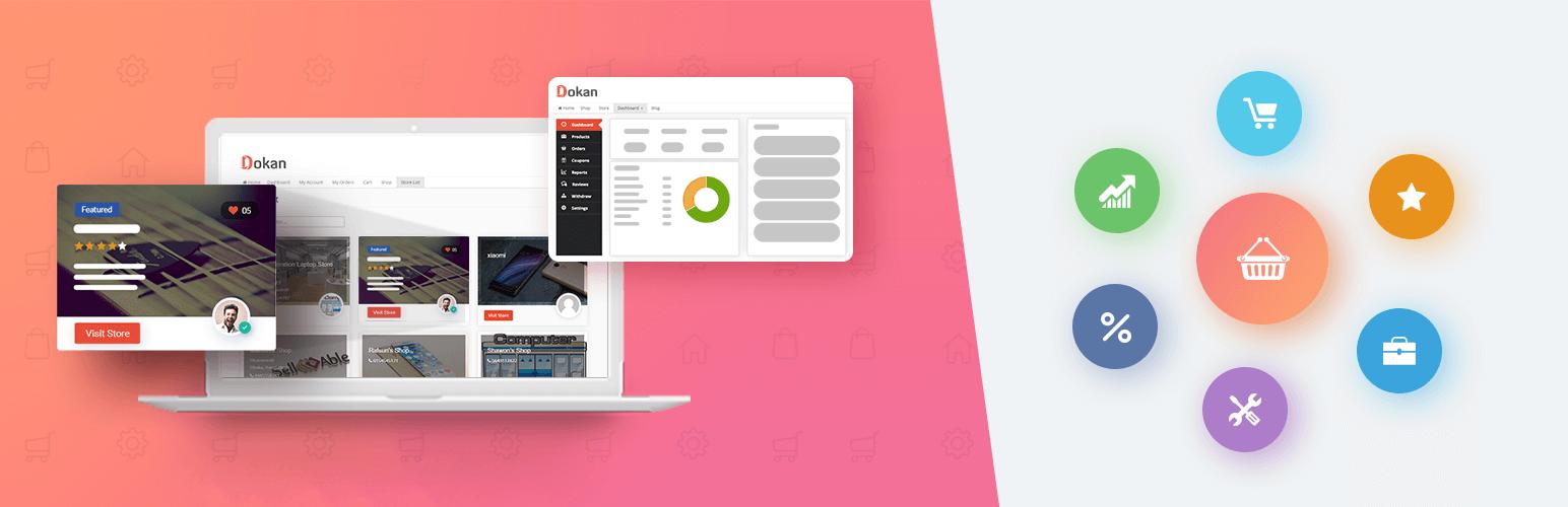 Dokan – Best WooCommerce Multivendor Marketplace Solution