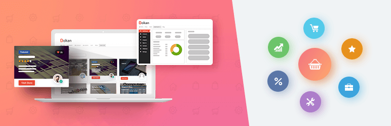 Dokan – Best WooCommerce Multivendor Marketplace Solution – Build Your Own Amazon, eBay, Etsy