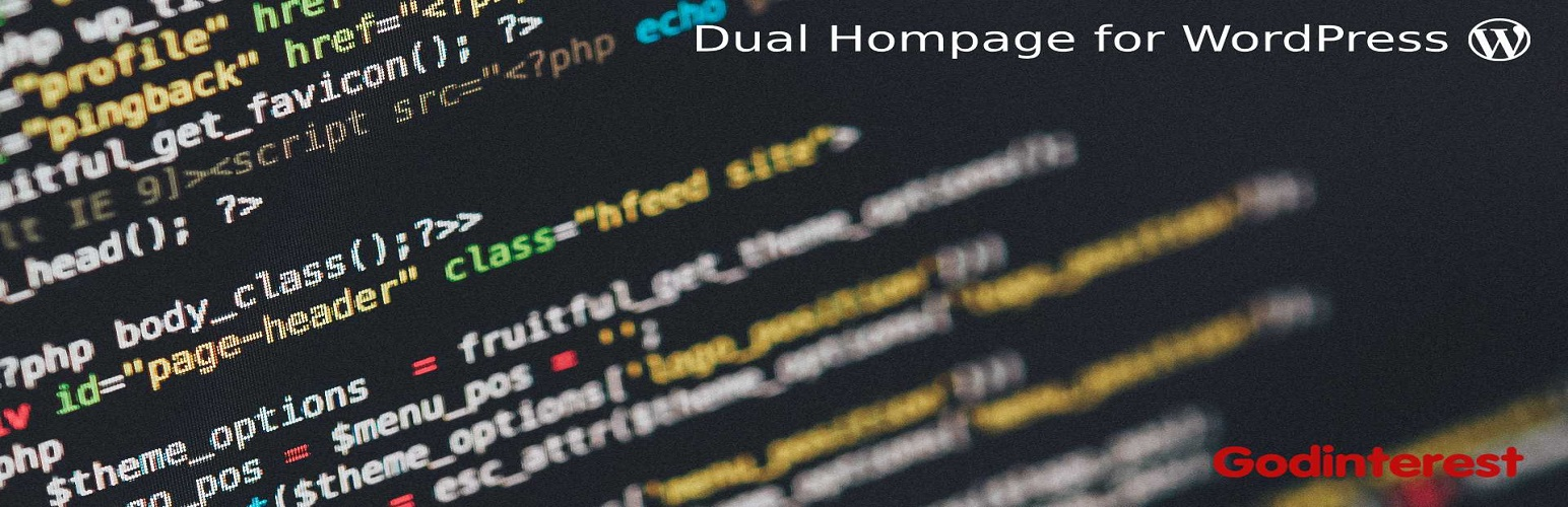Dual Homepage for WordPress