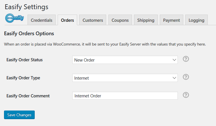 Orders, here you can configure how WooCommerce orders are sent to your Easify Server.