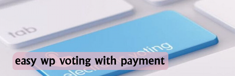 Easy WP Voting With Payment