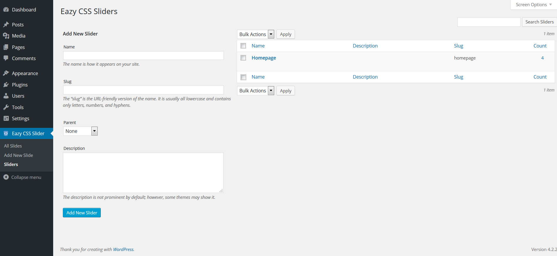 Adding a slider is eazy. The plugin lets you add sliders like you would a post category.