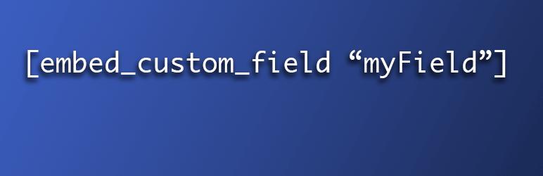 Embed Custom Field
