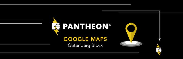 Gutenberg Block For Google Maps Embed By Pantheon