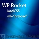 WP Rocket   Simple LoadCSS Preloader