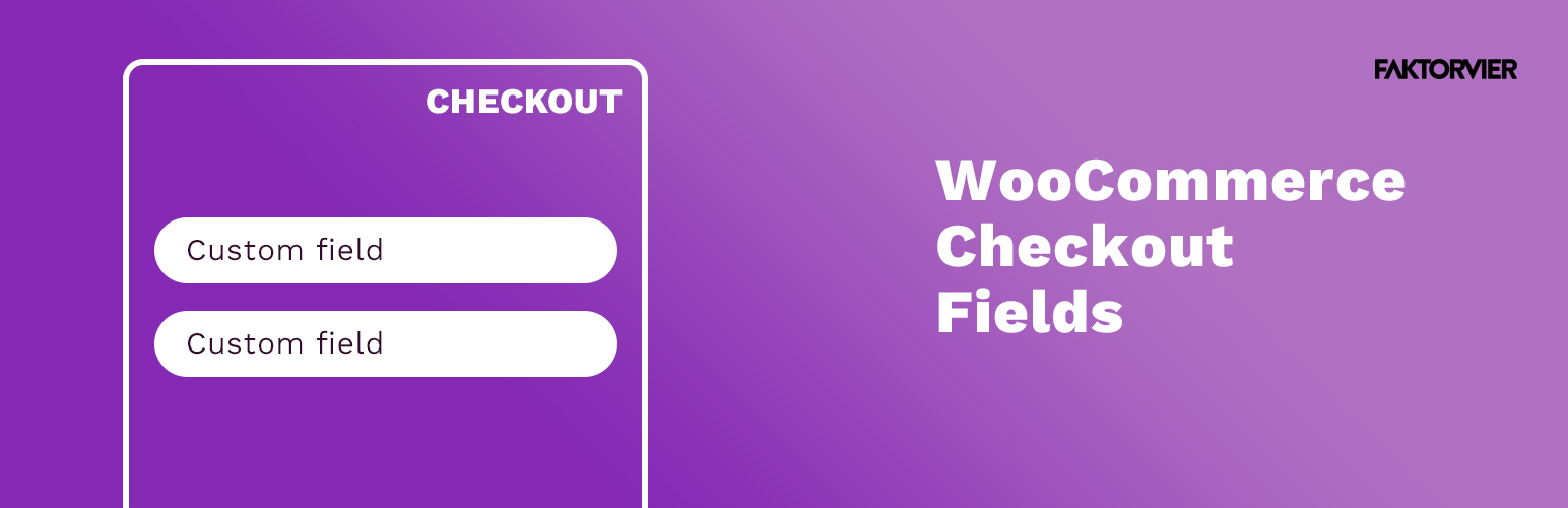 F4 WooCommerce Simple Checkout Fields
