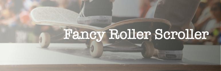 Fancy Roller Scroller