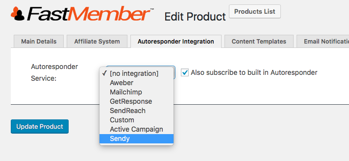 Choose Sendy from the email settings inside Fast Member product settings