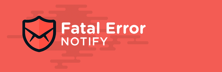 Fatal Error Notify