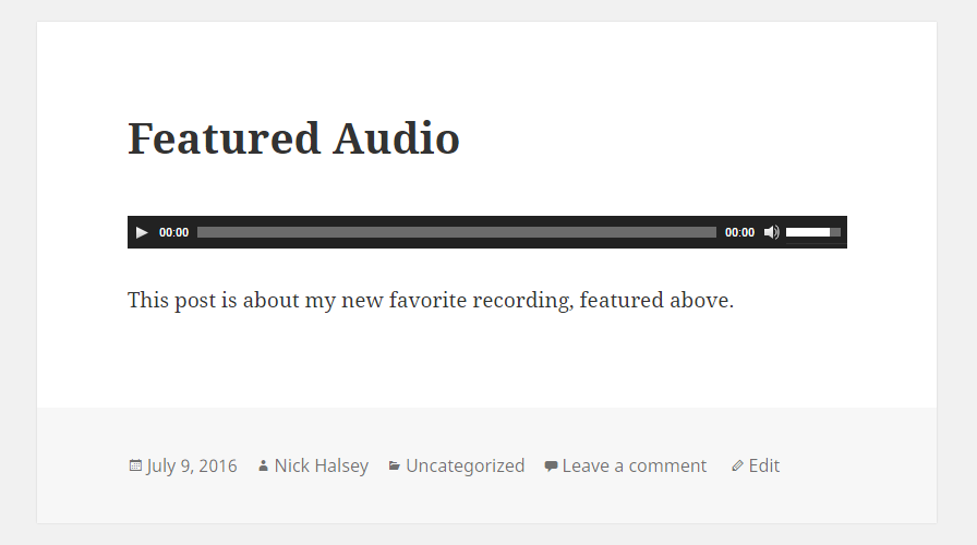 Default featured audio dislpay with the Twenty Fifteen theme.