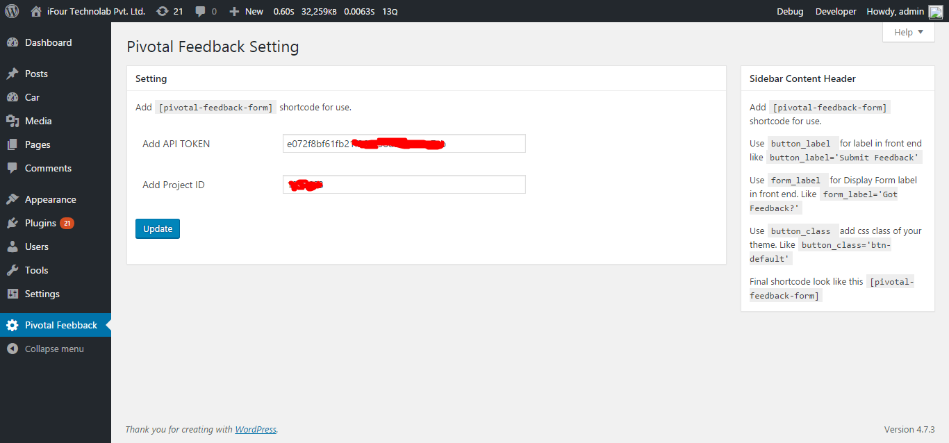 Admin backend to configure Pivotal Tracker API Token and Project Id.