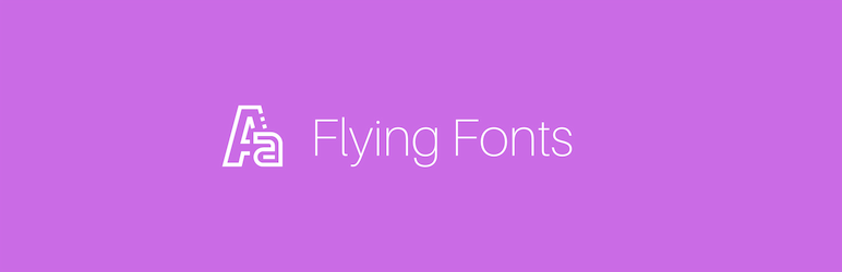 Flying Fonts by WP Speed Matters