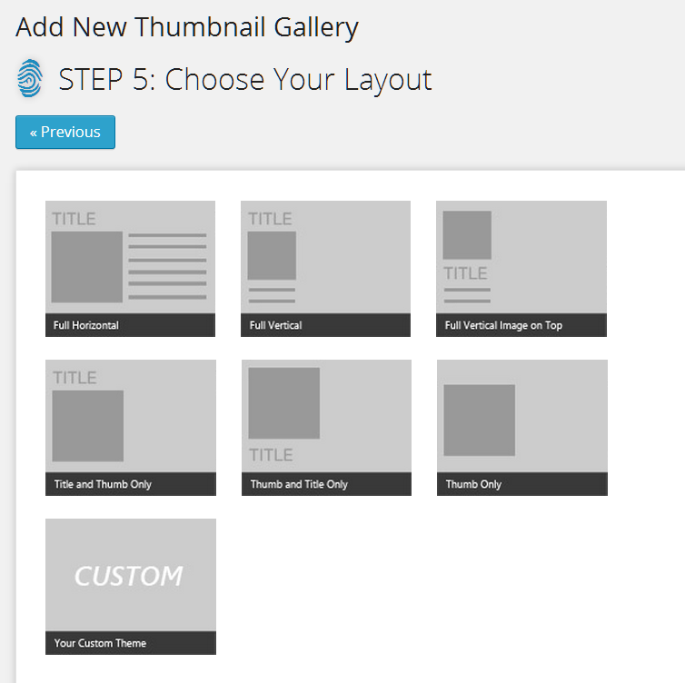 6 static layouts with customization option
