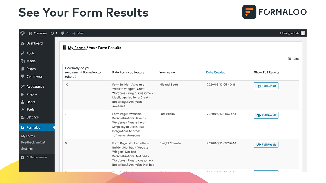 See your results instantly in your own website