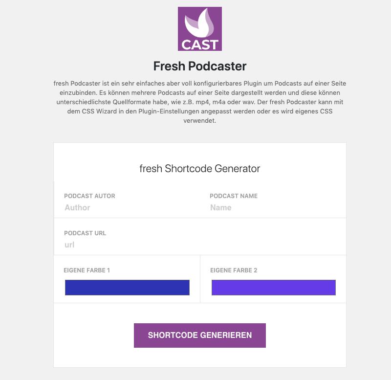 The fresh Podcaster shortcode generator
