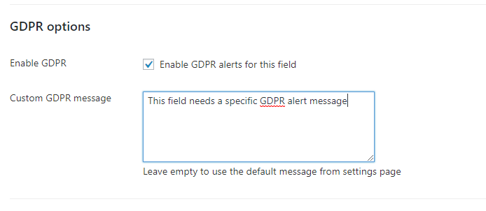 For each field of each form, you can enable/disable the GDPR message and customize it