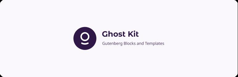 Powerful Gutenberg Blocks and Templates – Ghost Kit