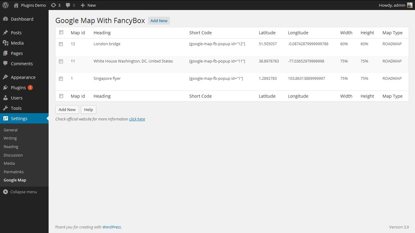 <p>Admin Page. http://www.gopiplus.com/work/2014/04/26/google-map-with-fancybox-popup-wordpress-plugin/</p>
